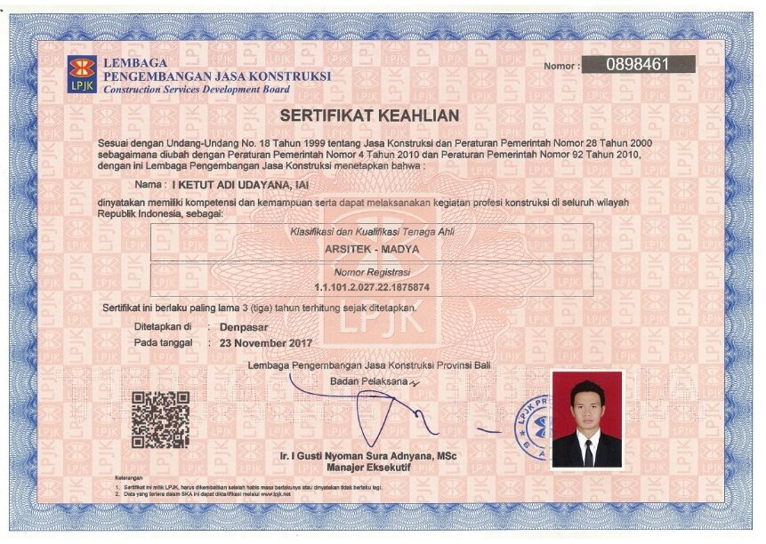 Architecture Expertise Sertification From Indonesian Construction Services Development Board, Registration Number : 1.1.101.2.027.22.1875874